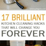 kitchen cleaning, cleaning, kitchen, kitchen cleaning hacks, how to clean your kitchen, popular posts, DIY kitchen, DIY kitchen cleaning, life hacks, must-know life tips and tricks. Forever