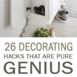 decorating hacks, genius decorating hacks, decorating, popular pin, home decor, interior design interior design hacks.