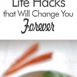 28 Brilliant Life Hacks that Will Change You Forever