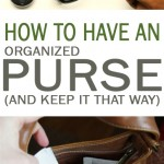 Organized purse, how to organize your purse, organization hacks, popular pin, organize your purse, purses, clutter free life, clutter free living.