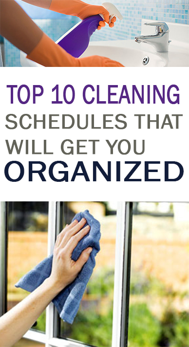 Top 10 Cleaning Schedules that will Get You Organized