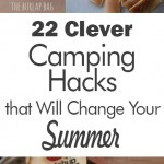 22 Clever Camping Hacks that Will Change Your Summer