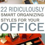 22 Ridiculously Smart Organizing Styles for Your Office