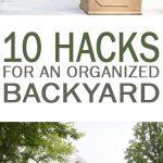 10 Hacks for an Organized Backyard