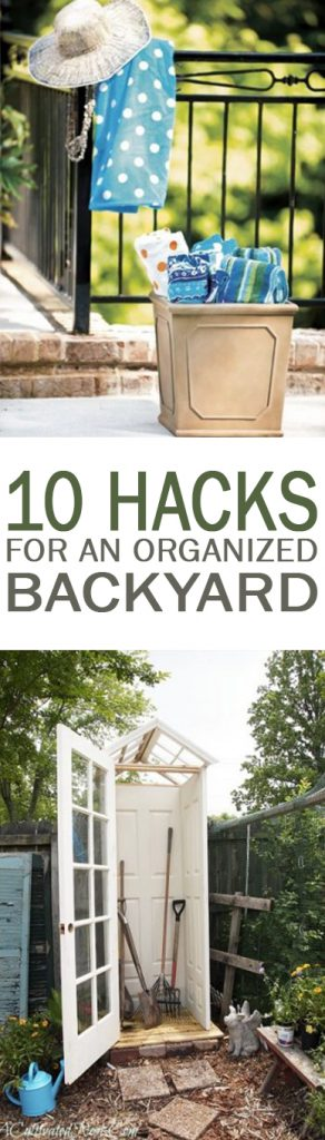 10 Hacks for an Organized Backyard