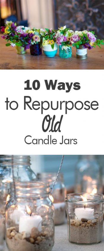 10 Ways to Repurpose Old Candle Jars