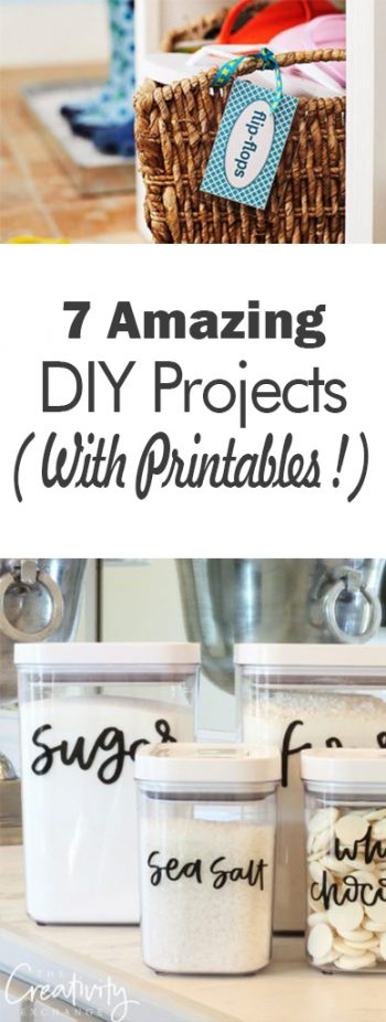 7 Amazing DIY Projects (With Printables!)