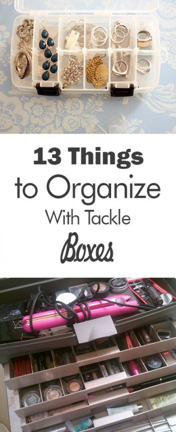 Organization, Organization Hacks, How to Organize With Tackle Boxes, How to Organize Small Items, Small Item Organization, Organization, Home Organization, Easy Home Organization Hacks, Cleaning, Cleaning Hacks, Cleaning Tips and Tricks.