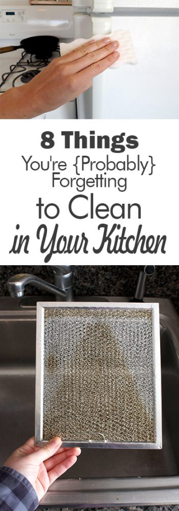 8 Things You're {Probably} Forgetting to Clean in Your Kitchen - 101 Days of Organization| Cleaning, Clean Kitchen, Kitchen Cleaning Tips and Tricks, How to Keep Your Kitchen Clean, Declutter Your Kitchen, Life Hacks, Home Cleaning Hacks, Cleaning Tips and Tricks, How to Keep Your House Clean.