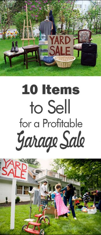 10 Items to Sell for a Profitable Garage Sale| Garage Sale, Things to Sell at A Garage Sell, things You Can Re Sell For a Profit, Garage Sell Items, Garage Sell Hacks, Garage Sell Planning Hacks