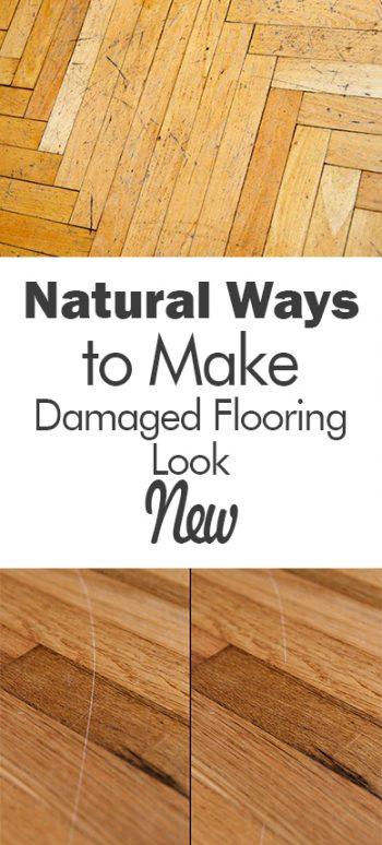 Natural Ways to Make Damaged Flooring Look New| How to Repair Damaged Flooring, Easy Ways to Repair Damaged Flooring, Wood Flooring Care and Tips, How to Care and Clean Wood Flooring, DIY Wood Flooring, Popular Pin
