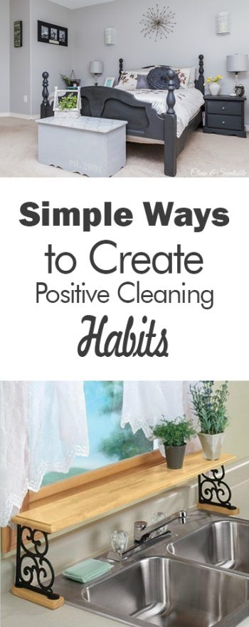 Simple Ways to Create Positive Cleaning Habits| How to Create Positive Cleaning Habits, Daily Cleaning Habits, Daily Cleaning Tips for the Home, Create Cleaning Habits for Life, Simple Cleaning Habits for the Home, Home Cleaning Habits, Popular Pin