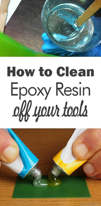 How to Clean Epoxy Resin Off Your Tools - 101 Days of Organization| Cleaning, Cleaning Hacks, How to Clean Tools, Clean Your Tools, Easily Clean Your Tools, Cleaning TIps and Tricks, Tool Care, Popular Pin #Cleaning #CleanYourTools