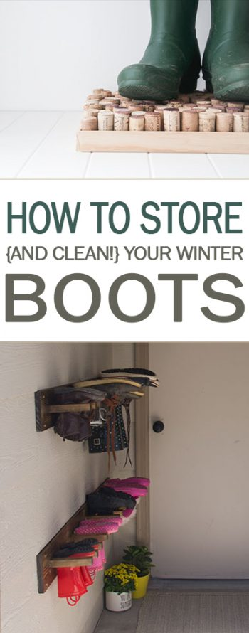 How to Store {and Clean!} Your Winter Boots - 101 Days of Organization| Cleaning, Cleaning Winter Boots, How to Clean Boots, Home Storage, Home Storage Hacks, DIY Home Storage, DIY Clean #Cleaning #HomeStorage #HomeStorageHacks