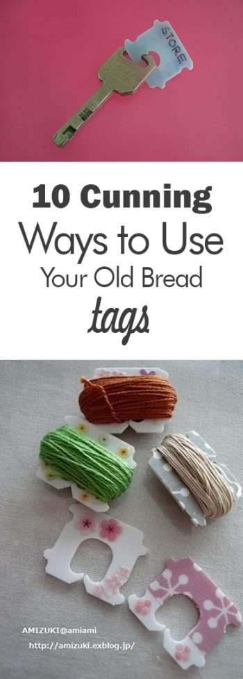 10 Cunning Ways to Use Your Old Bread Tags - 101 Days of Organization| Home Hacks, Life Hacks, Uses for Bread Tags, How to Reuse Bread Tags, Repurpose Project, Popular Pin #HomeHacks #RepurposeProjects