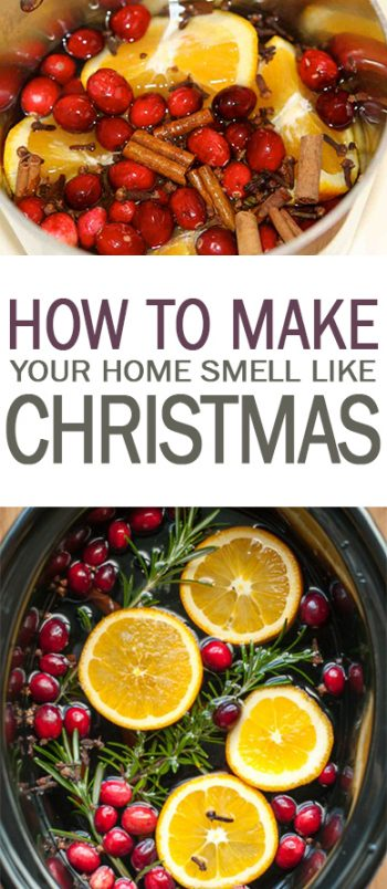How to Make Your Home Smell Like Christmas - 101 Days of Organization| Smell Hacks, Smell Hacks for the Home, Christmas Smell Hacks, Holiday Home Hacks, #SmellHacks  #Christmas