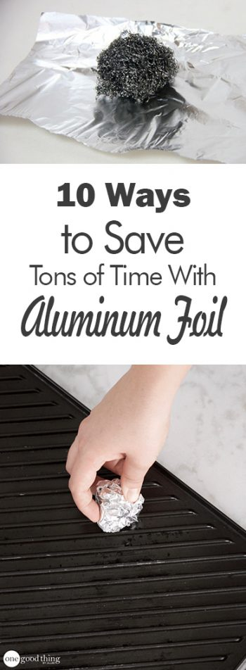 10 Ways to Save Tons of Time With Aluminum Foil - 101 Days of Organization| Aluminum Foil, Aluminum Foil Hacks, Uses for Aluminum Foil, Home, Home Hacks, Hacks for the Home, Time Saving Hacks #AluminumFoil #SaveTime