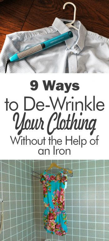 9 Ways to De-Wrinkle Your Clothing Without the Help of an Iron| Dewrinkle Your Clothing, How to Dewrinkle Your Clothing, Clothing Care, Ironing Tips and Tricks, Ironing Hacks, Laundry, Laundry Care, Laundry Care Tips and Tricks, Dewrinkle Your Clothes Easy