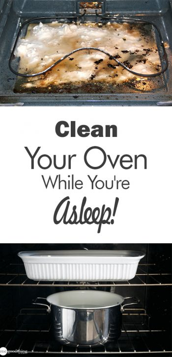 Clean Your Oven While You're Asleep! - 101 Days of Organization| Cleaning, Cleaning Hacks, DIY cCleaning, Clean Your Oven, How to Clean Your Oven, Kitchen Cleaning, Kitchen Cleaning Tips and Tricks, Popular Pin #KitchenCleaning #CleanYourOven