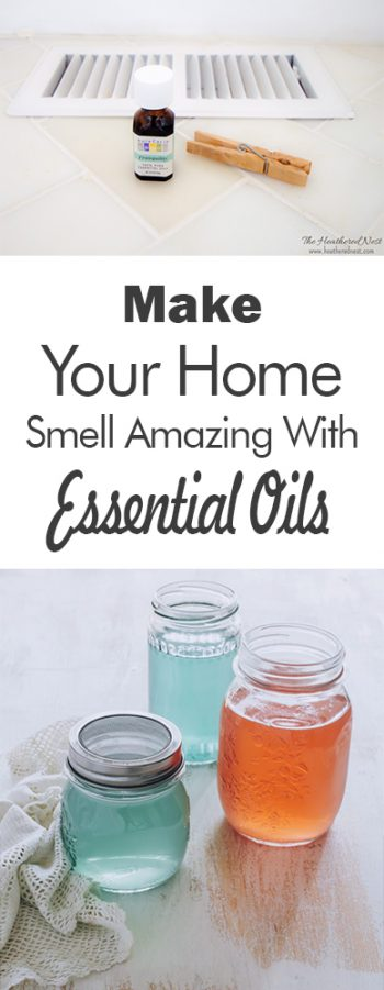 Make Your Home Smell Amazing With Essential Oils - 101 Days of Organization| Essential Oils, Essential Oil Hacks, Smell Hacks, Smell Hacks for the Home, Home Hacks, DIY Home, DIY Home Hacks, Cleaning, Cleaning Tips and Tricks