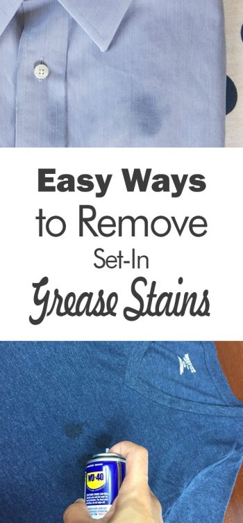 Easy Ways to Remove Set-in Grease Stains - 101 Days of Organization | Stain Remover for Set In Stains, Stain Remover, DIY Stain Remover for Clothes, Cleaning, Cleaning Tips, Cleaning Hacks