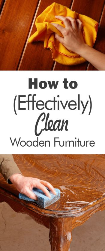 How to {Effectively} Clean Wood Furniture - 101 Days of Organization| Cleaning Hacks, Cleaning Tips, Cleaning, Clean Wood Furniture, Cleaning Wood Furniture