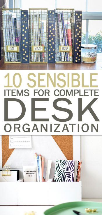 10 Sensible Items for Complete Desk Organization, Desk Organization, Desk Ideas, Office Ideas, Office Organization, Organizing Ideas