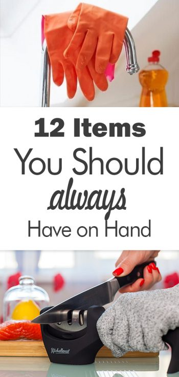 12 Household Items You Should ALWAYS Have on Hand, Life Tips, Life Hacks, Life Lessons