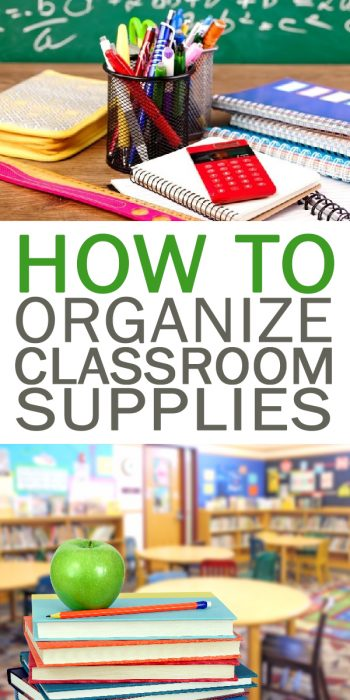 Classroom Organization Tips | Organize Classroom Supplies | Organization Hacks | Classroom Organization | How to Organize Your Classroom | Classroom Organization Tips and Tricks