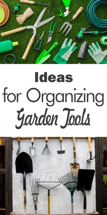 Organizing Garden Tools | Tips And Tricks For Organizing Garden Tools |  Garden Tool Organization |