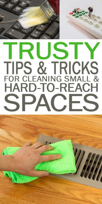 Tips and Tricks for Cleaning | Cleaning Tips and Tricks | Cleaning Small Spaces | Tips and Tricks for Cleaning Small Spaces | Cleaning Hard to Reach Places | How to Clean Hard to Reach Places