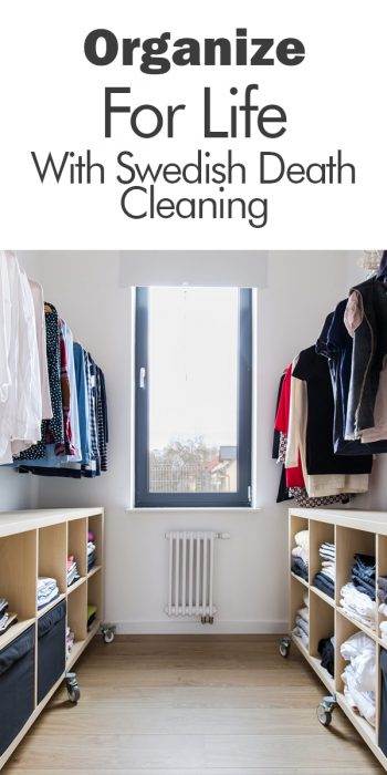 Swedish Death Cleaning | Swedish | Swedish cleaning | cleaning | death cleaning | ways to organize | ways to stay organized | organization | organize | declutter