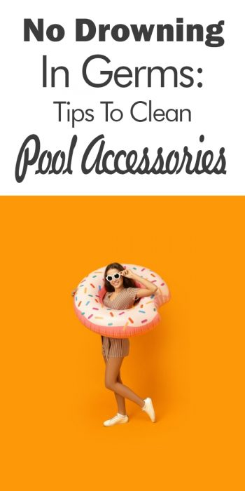 Tips To Clean Pool Accessories | tips and tricks | pool | accessories | pool accessories | how to | clean | how to clean pool accessories