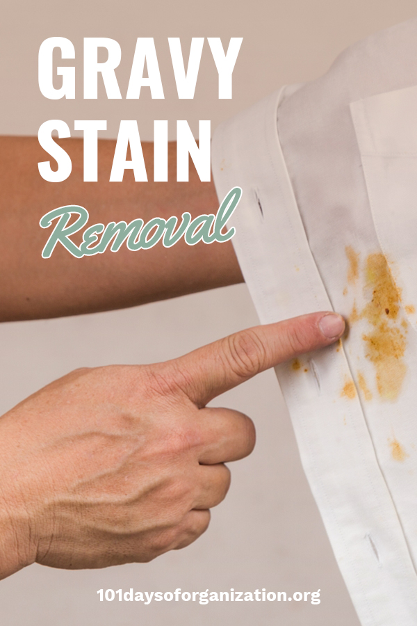 Gravy makes everything so much better unless you spilled in on your clothes or linens. Then it leaves a bad taste in your mouth because the stain is not easy to get out. Don't let your accident turn into a disaster! 101 Days of organization has some awesome tips for removing graving stains. So, serve gravy with everything and never worry if someone spills because you know easy ways to say goodbye to gravy stains. #cleaningtips #gravyspills #stainremovaltips