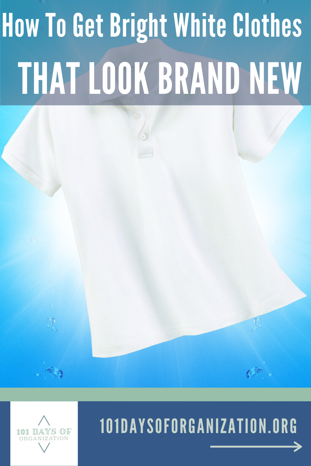 How to get bright white clothes? It's not as hard as you may think, and you don't even have to use bleach! Check out all the ways you can get brighter whites, naturally! #101daysoforganizationblog #howtogetbrightwhiteclothes #brighterwhites