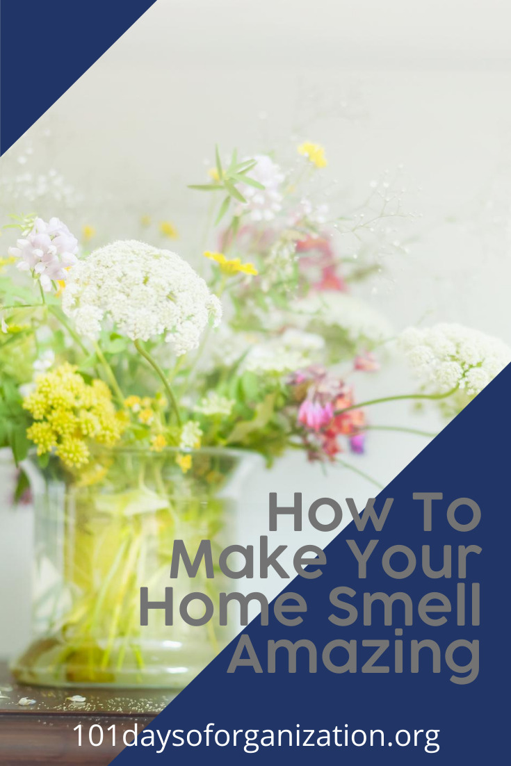 Make your home smell amazing with DIY ideas to delight your sense of smell! #101daysoforganizationblog #sweetsmell #mmm