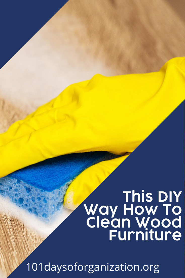 Clean your wood furniture using any of the DIY ways from 101daysoforganization.org. Use all-natural products and get ready to make your wood look new. Visit today and subscribe for more organization and cleaning ideas. #101daysoforganizationblog #cleaning #Cleaningtips