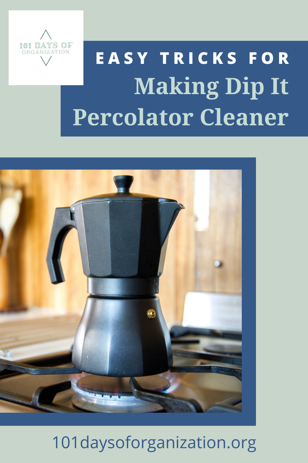 101daysoforganization.org makes cleaning and organizing your home simple, easy, and fun! Find loads of ideas to make tricky cleaning job a breeze. Find out now how you can make your very own Dip It Percolator Cleaner!